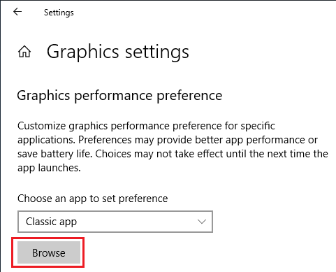 Click browse from Graphic settings.