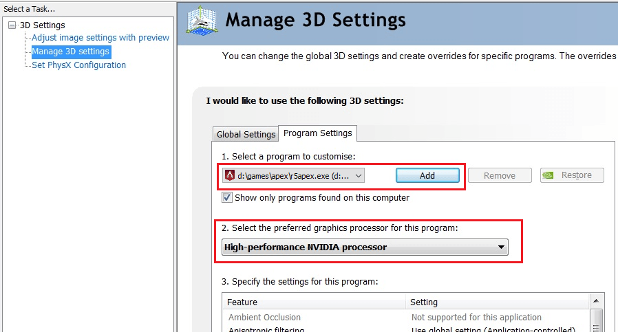 Open NVIDIA Control Panel and Manage 3D Settings.