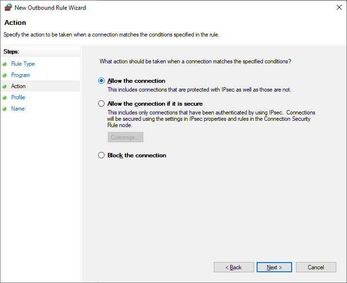 Allow the connection and hit next in the New Outbound Rule Wizard